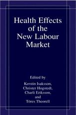 Health Effects of the New Labour Market