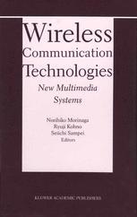 Wireless Communication Technologies: New Multimedia Systems