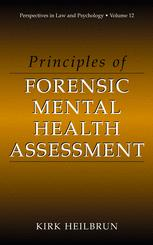 Principles of Forensic Mental Health Assessment