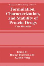 Formulation, Characterization, and Stability of Protein Drugs: Case Histories