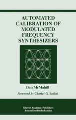 Automated Calibration of Modulated Frequency Synthesizers