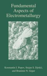 Fundamental Aspects of Electrometallurgy