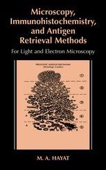 Microscopy, Immunohistochemistry, and Antigen Retrieval Methods