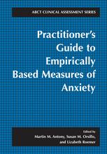 Practitioner's Guide to Empirically Based Measures of Anxiety
