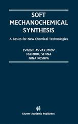 Soft Mechanochemical Synthesis