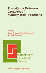 Transitions Between Contexts of Mathematical Practices