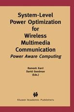 System-Level Power Optimization for Wireless Multimedia Communication