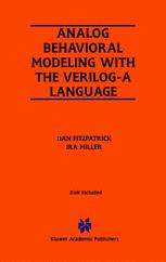 Analog Behavioral Modeling with the Verilog-A Language