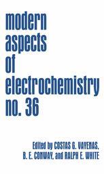 Modern Aspects of Electrochemistry No. 36