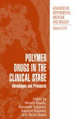 Polymer Drugs in the Clinical Stage