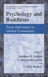 Psychology and Buddhism From Individual to Global Community