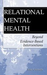 Relational Mental Health: Beyond Evidence-Based Interventions