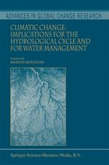 Climatic Change: Implications for the Hydrological Cycle and for Water Management