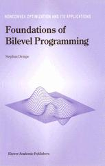 Foundations of Bilevel Programming