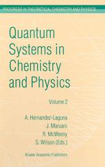 Quantum Systems in Chemistry and Physics Volume 2