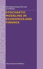 Stochastic Modeling in Economics and Finance