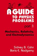 A Guide to Physics Problems part 1