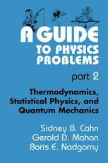 A Guide to Physics Problems Part 2