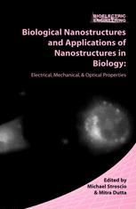 Biological Nanostructures and Applications of Nanostructures in Biology