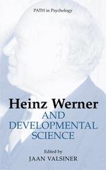 Heinz Werner and Developmental Science