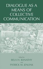 Dialogue as a Means of Collective Communication