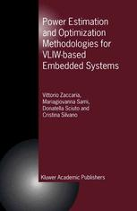 Power Estimation and Optimization Methodologies for VLIW-Based Embedded Systems
