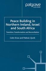 Peace Building in Northern Ireland, Israel and South Africa
