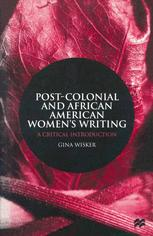 Post-Colonial and African American Women's Writing