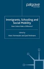 Immigrants, Schooling and Social Mobility