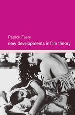 New Developments in Film Theory
