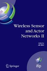 Wireless Sensor and Actor Networks II