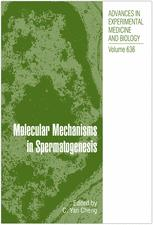 Molecular Mechanisms in Spermatogenesis
