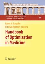 Handbook of Optimization in Medicine