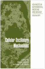 Cellular Oscillatory Mechanisms