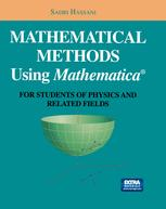 Mathematical Methods Using Mathematica®