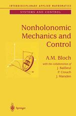 Nonholonomic Mechanics and Control
