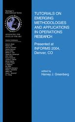 Tutorials on Emerging Methodologies and Applications in Operations Research