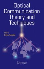 Optical Communication Theory and Techniques