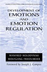 Development of Emotions and Their Regulation