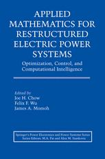 Applied Mathematics for Restructured Electric Power Systems