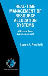 Real-Time Management of Resource Allocations Systems