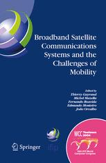 Broadband Satellite Comunication Systems and the Challenges of Mobility