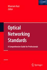 Optical Networking Standards: A Comprehensive Guide