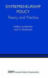 Entrepreneurship Policy: Theory and Practice
