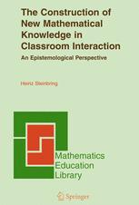 The Construction of New Mathematical Knowledge in Classroom Interaction