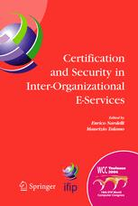 Certification and Security in Inter-Organizational E-Service