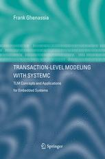 Transaction Level Modeling with SystemC