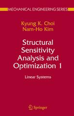 Structural Sensitivity Analysis and Optimization 1