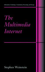 The Multimedia Internet