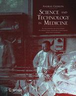 Science and Technology in Medicine